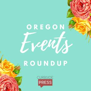 Oregon Events Roundup - April 30, 2021