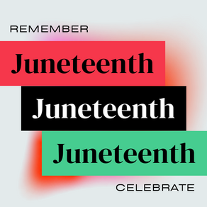 Second Annual Juneteenth Events Roundup - June 18, 2021