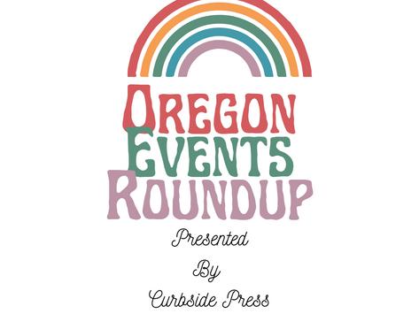 Oregon Events Roundup - June 11, 2021