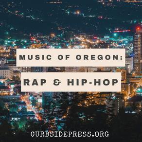 Music of Oregon: Rap & Hip-Hop