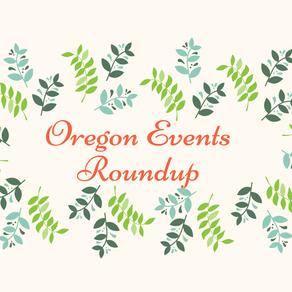 Oregon Events Roundup - April 2, 2021