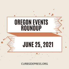 Oregon Events Roundup - June 25, 2021