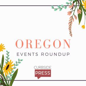 Oregon Events Roundup - April 16, 2021
