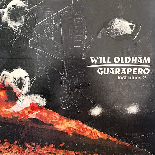 Will Oldham ‎– Guarapero (Lost Blues 2)