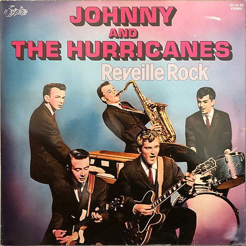 Johnny And The Hurricanes ‎– Reveille Rock