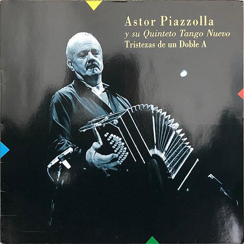 Astor Piazzolla Y Su Quinteto Tango Nuevo – Tristezas De Un Doble A