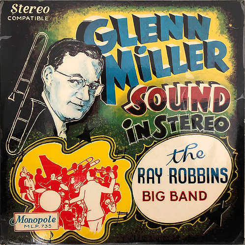 The Ray Robbins Big Band ‎– Glenn Miller Sound In Stereo