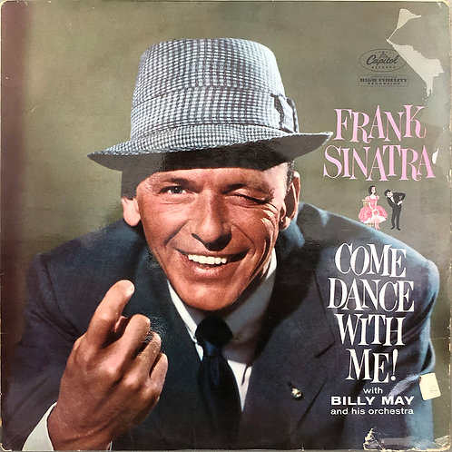 Frank Sinatra With Billy May And His Orchestra ‎– Come Dance With Me!