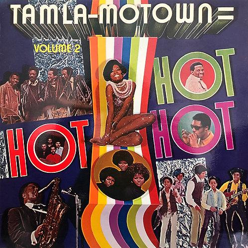 Various – Tamla-Motown Is Hot, Hot, Hot - Volume 2