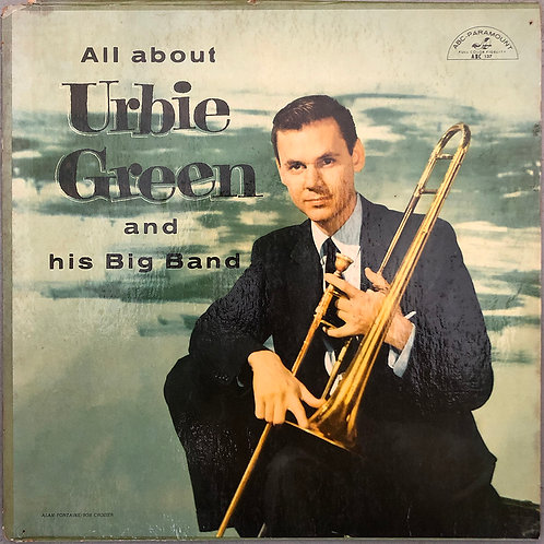 Urbie Green And His Big Band ‎– All About Urbie Green And His Big Band
