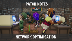 Patch Notes: Network Optimisation