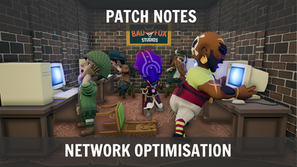 Patch Notes: Network Optimisation