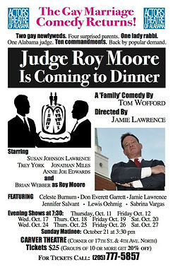 Judge Roy Moore is Coming to Dinner