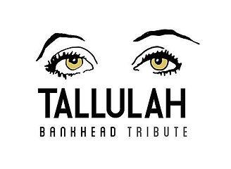 Tallulah Bankhead Tribute