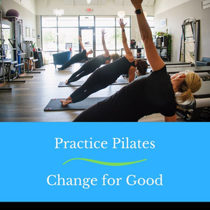Practice Pilates - Change for Good