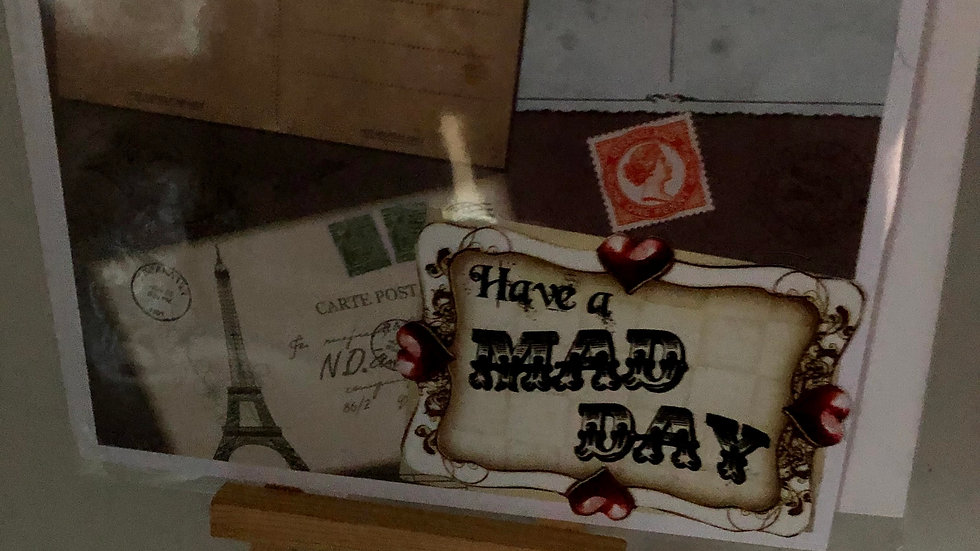 Have a mad day
