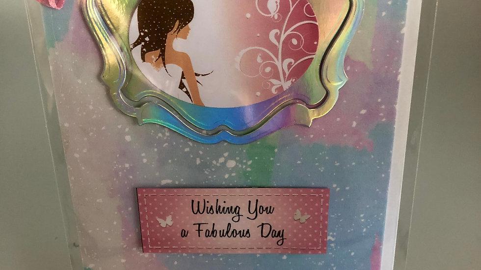 Wishing You A Fabulous Day Card