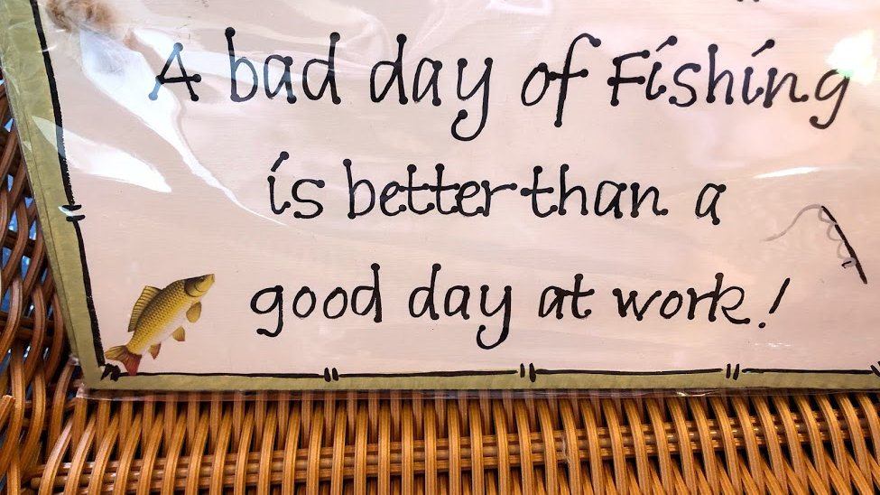 B002-221 Bad Day Fishing Wooden Plaque