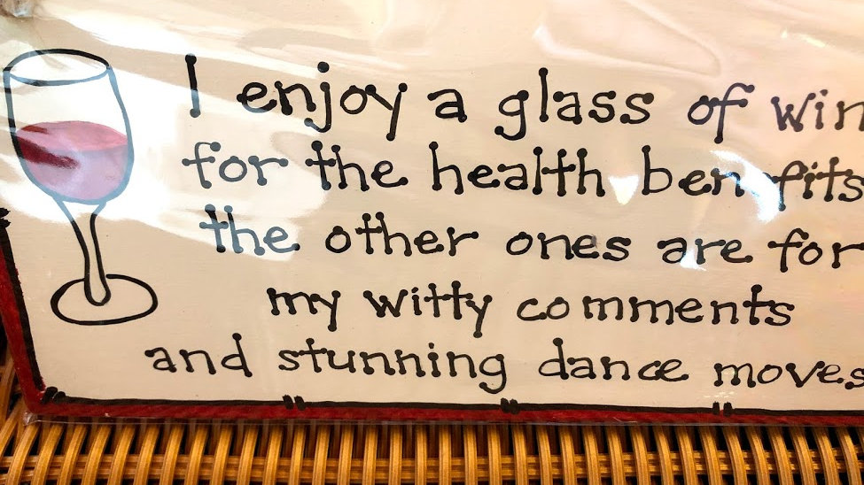 B002-218 Wine Benefits Wooden Plaque