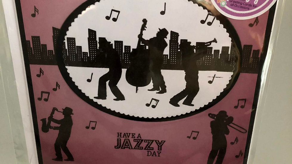 Have A Jazzy Day Card