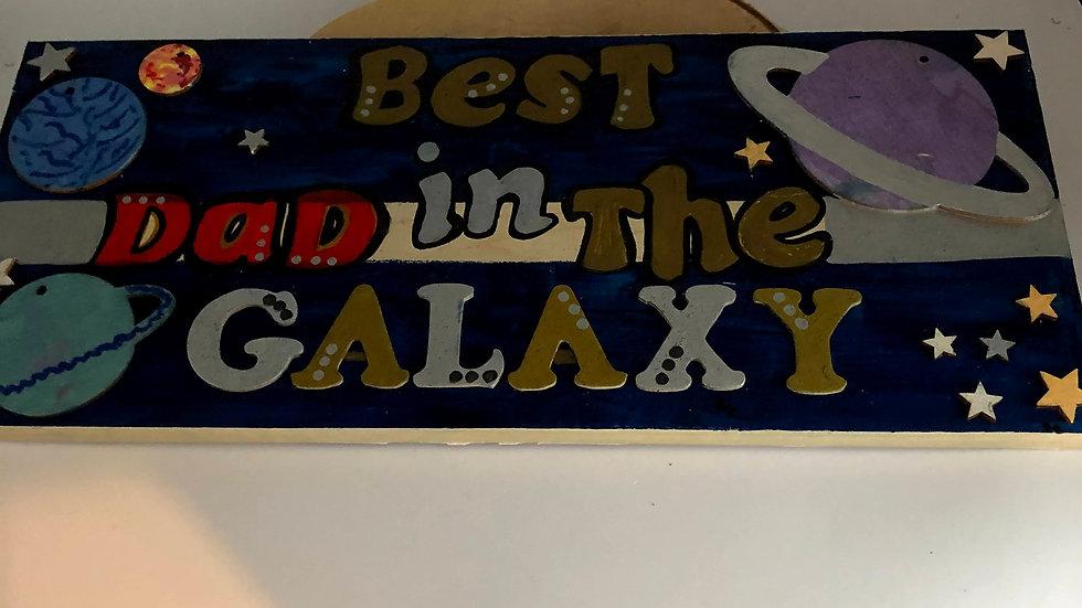 Best Dad In The Galaxy Plaque