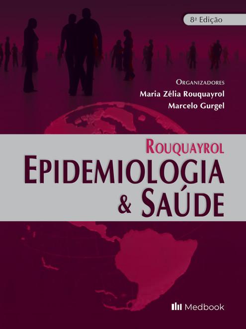 Rouquayrol - Epidemiologia & Saúde