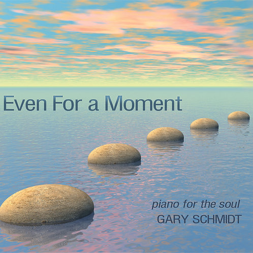 Even For A Moment CD
