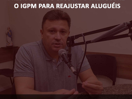 Presidente do Secovi-PB fala sobre o IGPM para reajustar aluguéis