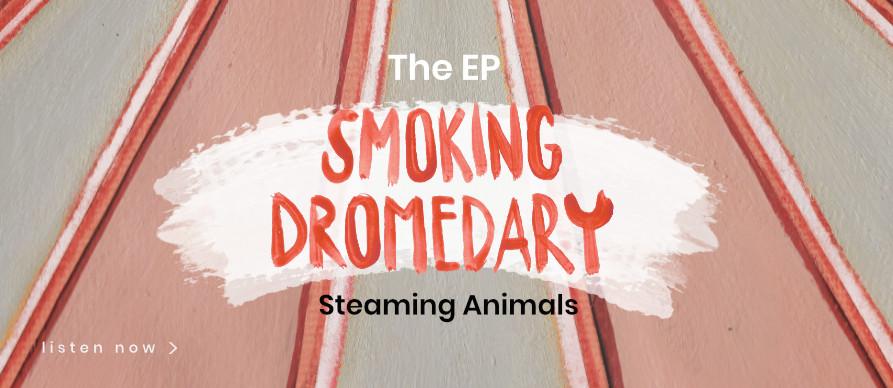 Smoking Dromedary EP