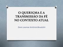 O_QUERIGMA_E_A_TRANSMISSÃO_DA_FÉ.jpg