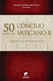 Dom Leomar Brustolin - 50 anos do Concílio Vaticano II