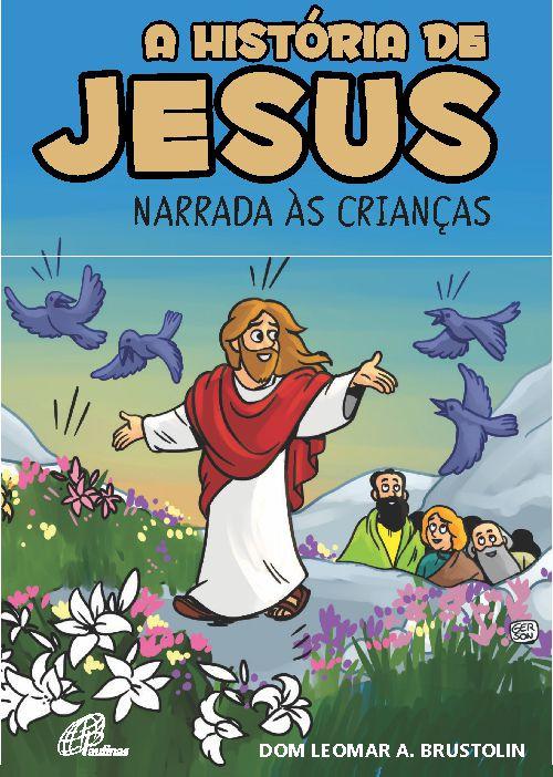 A história de Jesus narrada às crianças