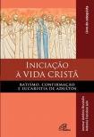 Dom Leomar Brustolin - Iniciação à Vida Cristã