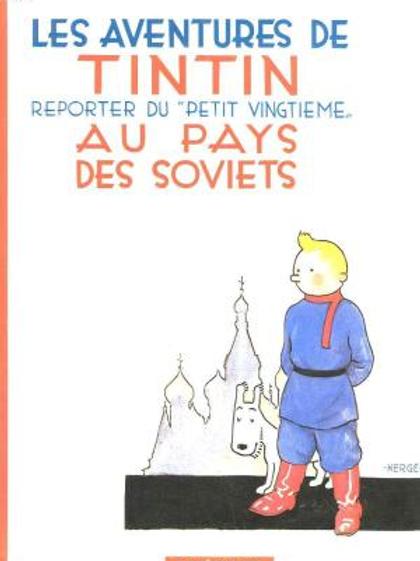 Les Aventures De Tintin, Au Pays Des Soviets