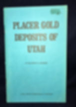 Placer Gold Deposits of Utah by Maureen Johnson | For Sale