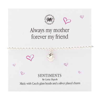 Always my mother forever my friend Sentiment Bracelet