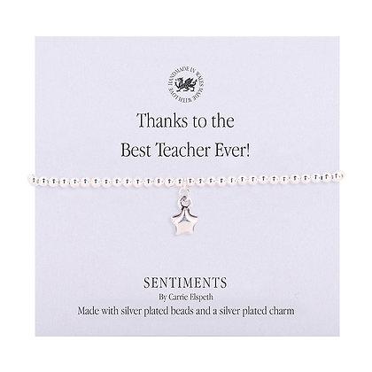 Thanks to the Best Teacher Ever Sentiment Bracelet