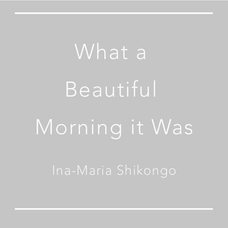Short Story by Ina-Maria Shikongo
