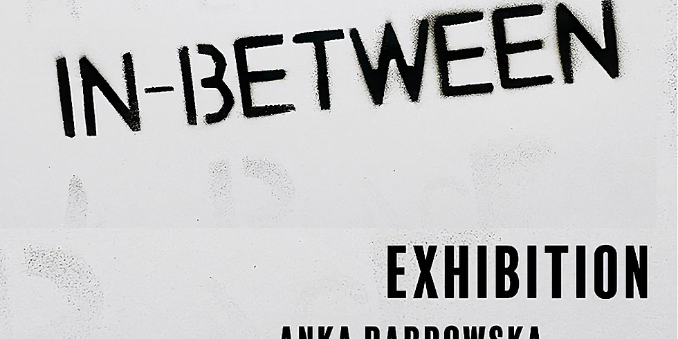 A Place In Between—Anka Dabrowska