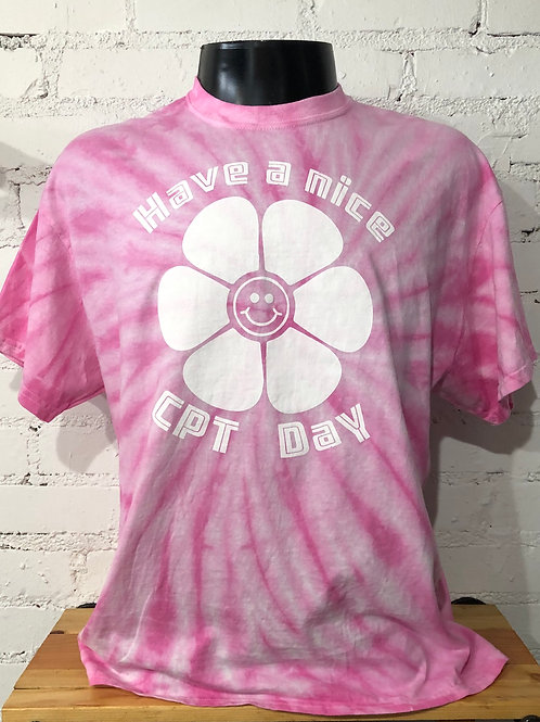 Have a Nice CPT Day Tie Dye Shirt