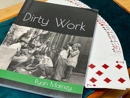 BOOK REVIEW - Dirty Work by Ryan Matney