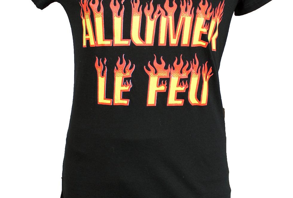 "T-SHIRT FEMME ""ALLUMER LE FEU"""