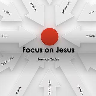 Focus on Jesus.jpg