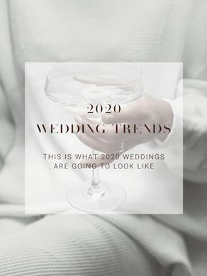 THE TOP WEDDING TRENDS OF 2020