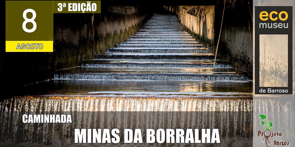 Caminhada: Minas da Borralha 3ª edição