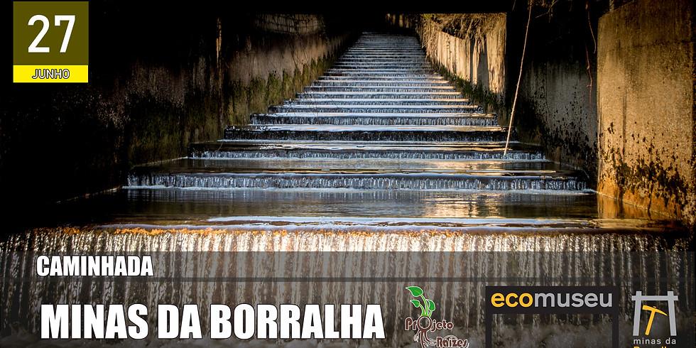Caminhada: Minas da Borralha