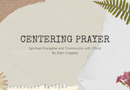 Create a Centering Prayer by Ellen