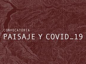 CONVOCATORIA | PAISAJE Y COVID 19
