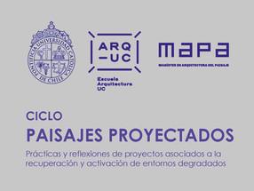 CICLO PAISAJES PROYECTADOS | MAPA - UC