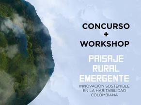CONCURSO + MASTERCLASS PAISAJERURAL EMERGENTE   Innovación sostenible en la habitabilidad colombiana